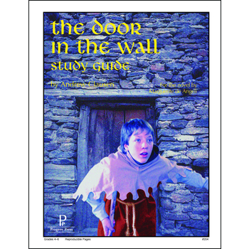 Progeny Press, The Door In The Wall Student Study Guide, Paperback, 39 Pages, Grades 4-6