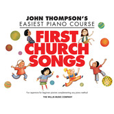 First Church Songs: Elementary Level, by Carolyn Miller, Songbook