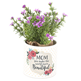 Carson Home Accents, Mom You Make The World More Beautiful Flowers, Ceramic, 3 1/2 x 7 1/4 inches