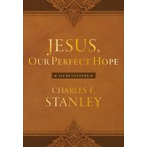 Jesus, Our Perfect Hope: 365 Devotions, by Charles Stanley, Imitation Leather
