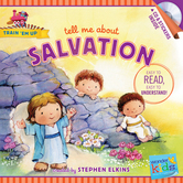 Tell Me about Salvation, Train 'Em Up Series, by Stephen Elkins, Paperback
