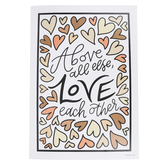 Schoolgirl Style, Simply Stylish Above All Else Love Each Other Poster, 19 x 13 1/4 Inches, 1 Piece