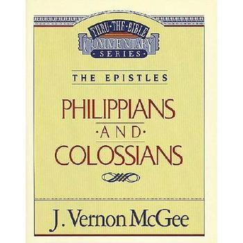 Thru the Bible Commentary: Philippians / Colossians