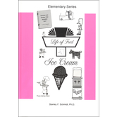 Life Of Fred Ice Cream, Stanley F Schmidt PhD, Hardcover, 128 Pages, Grade 4