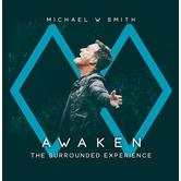 Awaken: The Surrounded Experience, by Michael W. Smith, CD