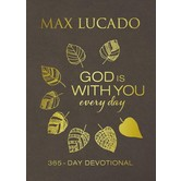 God Is With You Every Day: A 365-Day Devotional, by Max Lucado, Imitation Leather