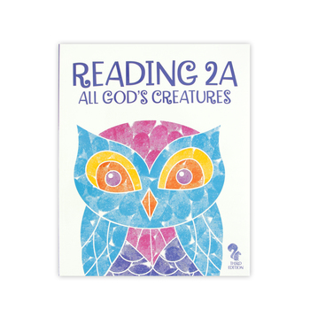 BJU Press, Reading 2A Student Text: All God's Creatures, 3rd Edition, Grade 2