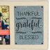 Green Tree Gallery, Thankful Grateful Blessed Photo Frame, Holds 4 x 6 inch Photo, 10 x 6 3/4 inches