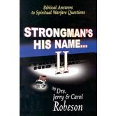 Strongman's His Name...II, by Jerry Robeson and Carol Robeson