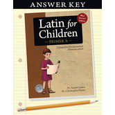 Classical Academic Press, Latin For Children Primer A Answer Key, Grades 4-7