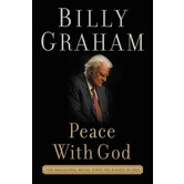 Peace With God: The Secret Of Happiness, by Billy Graham