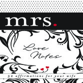 Love Notes - Mrs.