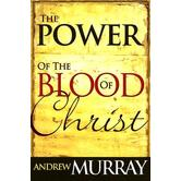 The Power of the Blood of Christ, by Andrew Murray