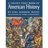 Beautiful Feet Books, A Child's First Book Of American History Student Text, Paperback, 320 Pages, Grades 3-7
