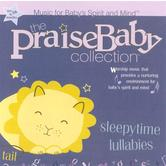 The Praise Baby Collection, Sleepytime Lullabies, by Big House Kids, CD