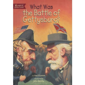 What Was the Battle of Gettysburg?, by Jim O'Connor