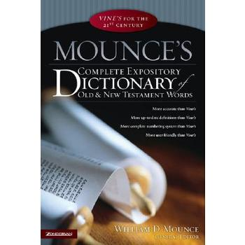 Mounce's Complete Expository Dictionary of Old & New Testament Words