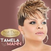 Best Days: Deluxe Edition, by Tamela Mann, CD