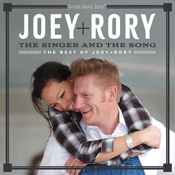 The Singer And The Song: The Best Of Joey+Rory, by Joey+Rory, CD