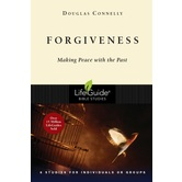 Lifeguide Bible Studies Series: Forgiveness: Making Peace with the Past