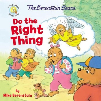 The Berenstain Bears Do The Right Thing, by Mike Berenstain, Paperback
