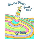 Oh, the Places You'll Go!, by Dr. Seuss, Hardcover
