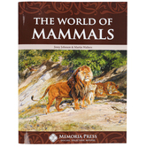 Memoria Press, The World of Mammals Text, Paperback, 68 Pages, Grades 3-5