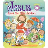 Jesus Loves the Little Children, My Bible Sing Along Book, by Ron Berry and Chris Sharp, Board Book