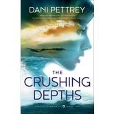 The Crushing Depths, Coastal Guardians, Book 2, by Dani Pettrey, Paperback