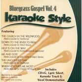 Bluegrass Gospel Volume 4, Karaoke Style, As Made Popular by Various Artists, CD+G