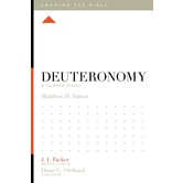Deuteronomy: A 12-Week Study, Knowing the Bible Series, by Matthew H. Patton, Paperback