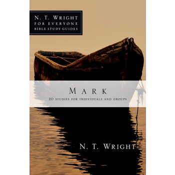 Mark, N. T. Wright For Everyone Bible Study Series, by N. T. Wright, Paperback