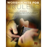 Worship Hits for Ukulele Songbook, by Various Artists, Paperback