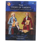 The Story of Liberty America's Heritage Through the Civil War Part 2 Student Edition, Grades 6-9