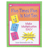 Longevity Publishing, Five Times Five Is Not Ten, Reproducible Paperback, 168 Pages, Grades 3 and up