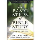 The Basic Steps of Bible Study: Getting Started, by Kay Arthur, Paperback