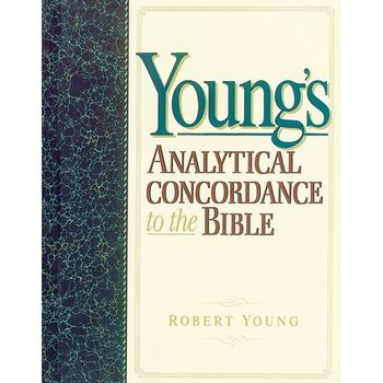 Young's Analytical Concordance to the Bible, by Robert Young