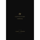 ESV Expository Commentary: 1 Samuel to 2 Chronicles, Volume 3, by Various Authors, Hardcover