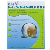 Math Mammoth, Grade 6 Tests and Cumulative Reviews, Light Blue Series by Maria Miller, Paperback, Grade 6