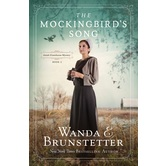 The Mockingbirds Song, Amish Greenhouse Mystery Series, Book 2, by Wanda E. Brunstetter