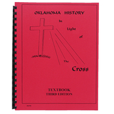Oklahoma History in Light of the Cross High School Textbook, Third Edition, 125 Pages, Grades 9-12