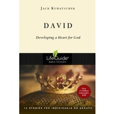 Lifeguide Bible Studies Series: David: Developing a Heart for God