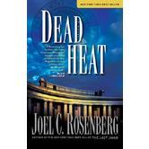 Dead Heat, The Last Jihad Series, Book 5, by Joel C. Rosenberg, Paperback