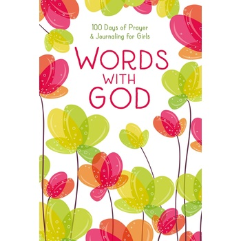 Words with God: 100 Days of Prayer and Journaling for Girls, by Zondervan, Hardcover