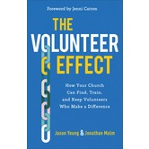 The Volunteer Effect, by Jason Young & Jonathan Malam, Paperback
