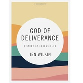 God of Deliverance Bible Study Book: A Study of Exodus 1-18, by Jen Wilkin, Paperback