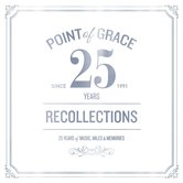 Recollections: 25 Years of Music, Miles, and Memories, by Point of Grace, 2 CD Set