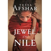 Pre-buy, Jewel of the Nile: A Novel, by Tessa Afshar, Paperback