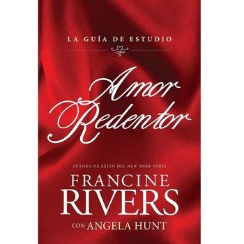 Amor Redentor: La Guia de Estudio, by Francine Rivers & Angela Hunt, Paperback