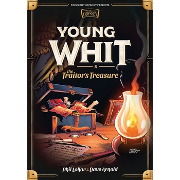 Young Whit & The Traitor's Treasure, Adventures in Odyssey, by Phil Lollar & Dave Arnold, Hardcover